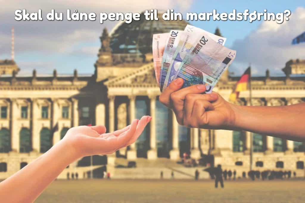 Skal du låne penge til din markedsføring?