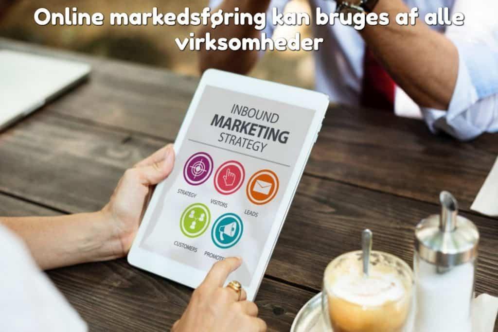 Online markedsføring kan bruges af alle virksomheder